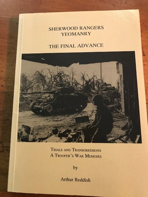 Sherwood Rangers Yeomanry - The Final Advance