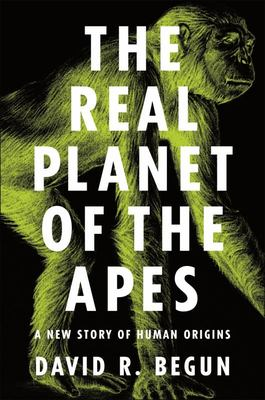 The Real Planet of the Apes - A New Story of Human Origins
