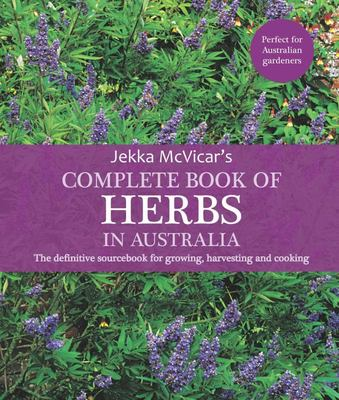 Complete Book of Herbs in Australia