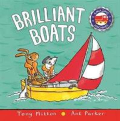 Brilliant Boats (Amazing Machines)