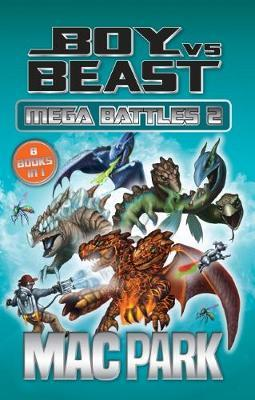 Mega Battles 2 (Boy vs Beast Bindup 9-16)
