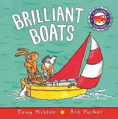 Brilliant Boats (Amazing Machines)