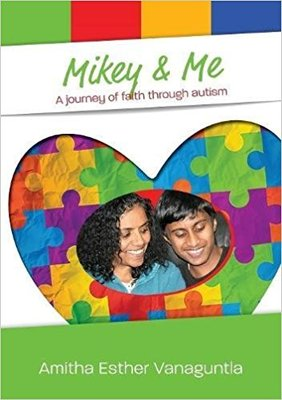 Mikey & Me: A Journey of Faith Through Autism