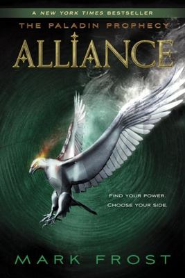 Alliance - The Paladin Prophecy Book 2