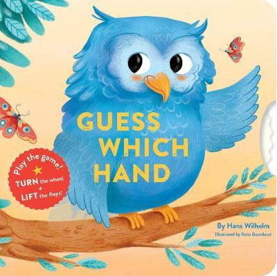 Guess Which Hand : A Turn-and-seek Book