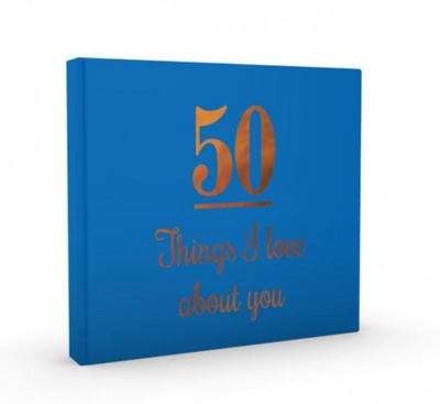 50 Things I Love about You