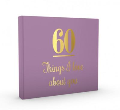 60 Things I Love about You