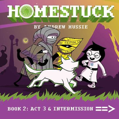 Homestuck - Book 2: Act 3 and Intermission