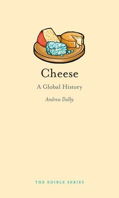 Cheese : A Global History