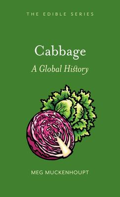 Cabbage : A Global History