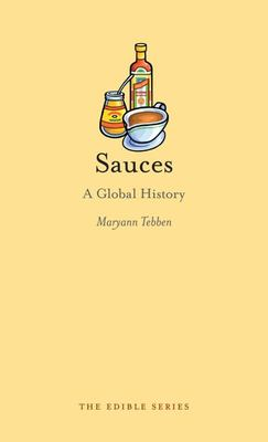 Sauces : A Global History