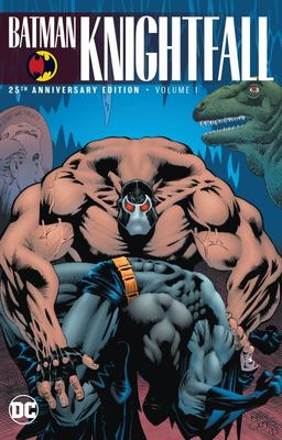 Batman - Knightfall Vol. 1 (25th Anniversary Edition)
