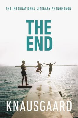 The End: (My Struggle #6)