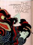 The Printed Image - The Flowering of Japan's Wood Block Printing Culture