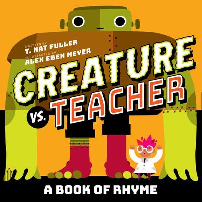 Creature vs. Teacher - A Book of Rhyme