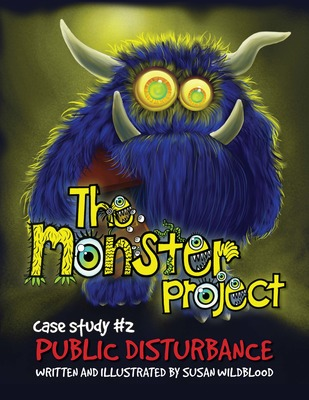 Public Disturbance (The Monster Project: Case Study #2)