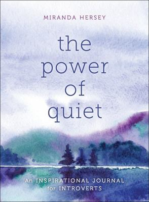 The Power of Quiet - An Introvert's Journal