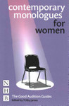 The Good Audition Guides: Contemporary Monologues for Women