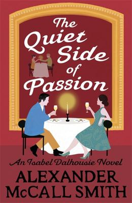 The Quiet Side of Passion (Isabel Dalhousie #12)