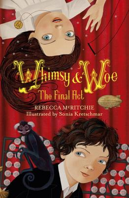 Whimsy and Woe: The Final Act (Book 2)