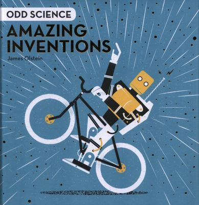 Amazing Inventions (Odd Science)