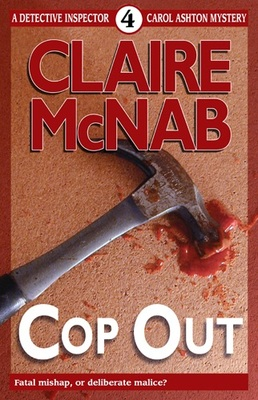 Cop Out (A Detective Inspector Carol Ashton Mystery #04