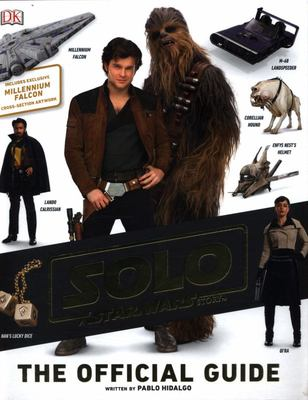 Star Wars: Solo Ultimate Visual Guide