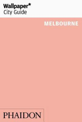 Wallpaper* City Guide Melbourne