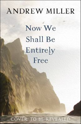 Now We Shall Be Entirely Free