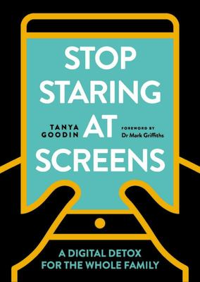 Stop Staring at Screens - A Digital Detox for the Whole Family