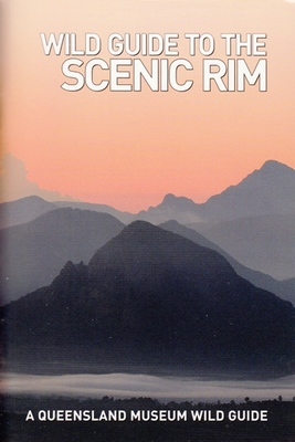 Wild Guide to The Scenic Rim