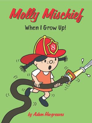 Molly Mischief: When I Grow Up