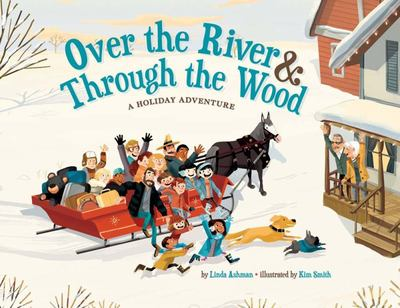 Over the River and Through the Wood - A Holiday Adventure