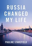 Russia Changed My Life