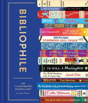 Bibliophile - An Illustrated Miscellany for People Who Love Books