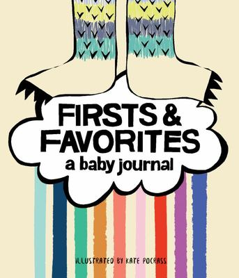 Firsts and Favorites - A Baby Journal