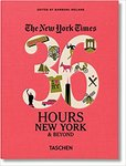 The New York Times: 36 Hours, New York  Beyond