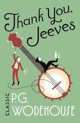 Thank You, Jeeves - (Jeeves and Wooster)