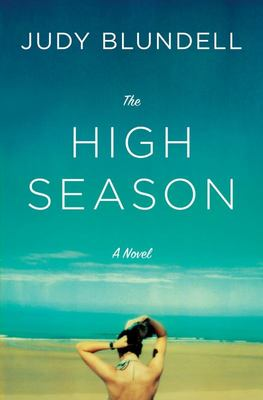 The High Season - A Novel