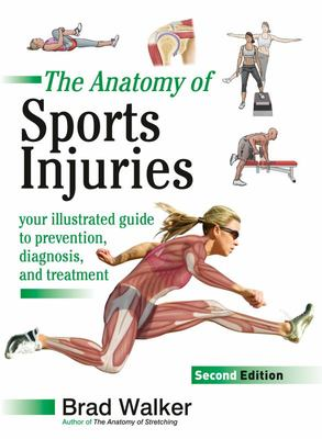 Anatomy of Sports Injuries, Revised