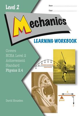 ESA Level 2 Physics: AS 2.4 Mechanics Learning Workbook