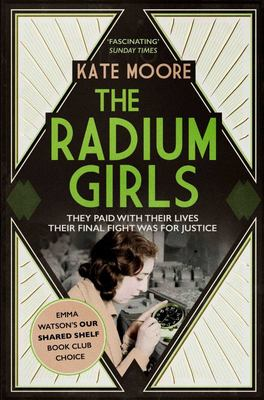 The Radium Girls - They Paid with Their Lives. Their Final Fight Was for Justice