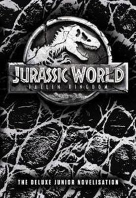 Jurassic World: Fallen Kingdom (Junior Novel)