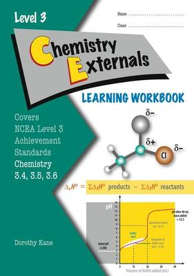 ESA Level 3 Chemistry: Externals AS 3.4, 3.5 & 3.6 Learning Workbook