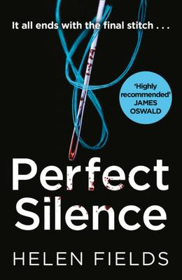 Perfect Silence (a DI Callanach Crime Thriller)