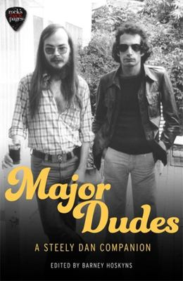 Major Dudes - A Steely Dan Companion