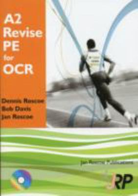 A2 Revise Pe for Ocr + Free Cd-rom : A Level Physical Education Student Revision Guide