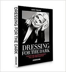 Dressing for the Dark : Red Carpet Editon