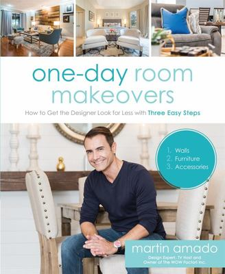 One-Day Room Makeovers - How to Get the Designer Look on a Budget with Three Easy Steps