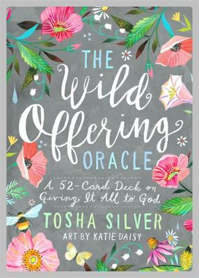 The Wild Offering Oracle - A 52-Card Deck on Giving It All to God